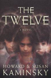 THE TWELVE by Howard Kaminsky