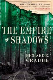 THE EMPIRE OF SHADOWS by Richard E. Crabbe