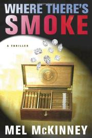 WHERE THERE'S SMOKE by Mel McKinney