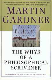 THE WHYS OF A PHILOSOPHICAL SCRIVENER by Martin Gardner