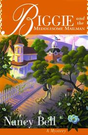 BIGGIE AND THE MEDDLESOME MAILMAN by Nancy Bell