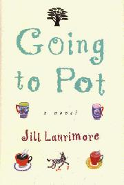 GOING TO POT by Jill Laurimore