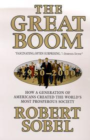 THE GREAT BOOM by Robert Sobel