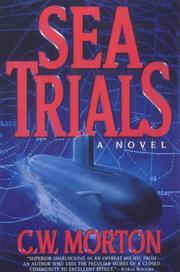SEA TRIALS by C.W. Morton