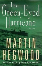 A GREEN-EYED HURRICANE by Martin Hegwood