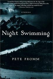 NIGHT SWIMMING by Pete Fromm