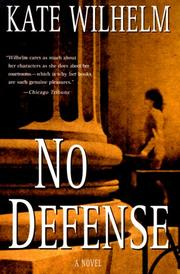 NO DEFENSE by Kate Wilhelm