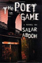 THE POET GAME by Salar Abdoh