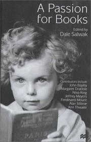 A PASSION FOR BOOKS by Dale Salwak
