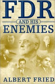 FDR AND HIS ENEMIES by Albert Fried