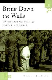 BRING DOWN THE WALLS by Carole H. Dagher