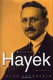 FRIEDRICH HAYEK by Alan Ebenstein