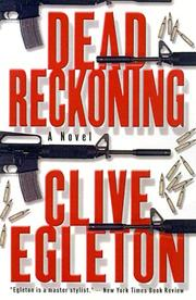 DEAD RECKONING by Clive Egleton