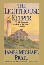 THE LIGHTHOUSE KEEPER by James Michael Pratt