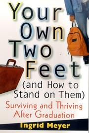 YOUR OWN TWO FEET by Ingrid Meyer