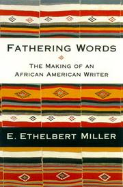 FATHERING WORDS by E. Ethelbert Miller