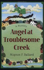 ANGEL AT TROUBLESOME CREEK by Mignon F. Ballard