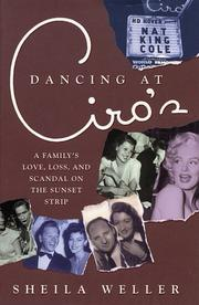 DANCING AT CIRO'S by Sheila Weller