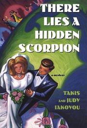THERE LIES A HIDDEN SCORPION by Takis Iakovou
