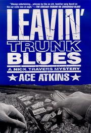 LEAVIN' TRUNK BLUES by Ace Atkins