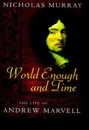 WORLD ENOUGH AND TIME by Nicholas Murray