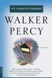 THE THANATOS SYNDROME by Walker Percy