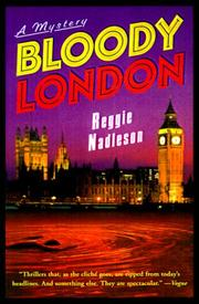 BLOODY LONDON by Reggie Nadelson