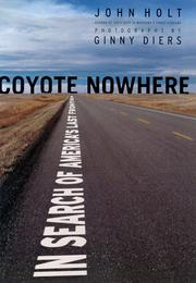 COYOTE NOWHERE by John Holt