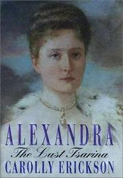 ALEXANDRA by Carolly Erickson
