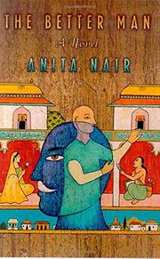THE BETTER MAN by Anita Nair