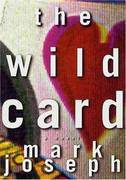 THE WILD CARD by Mark Joseph