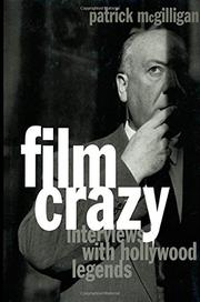 FILM CRAZY by Patrick McGilligan