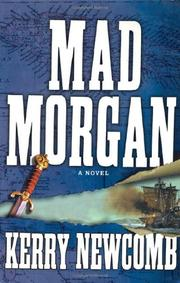 MAD MORGAN by Kerry Newcomb
