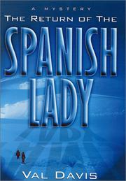 THE RETURN OF THE SPANISH LADY by Val Davis