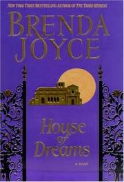 HOUSE OF DREAMS by Brenda Joyce