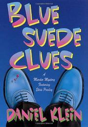 BLUE SUEDE CLUES by Daniel Klein