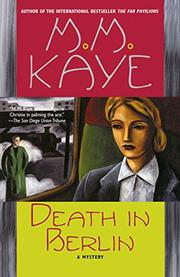 DEATH IN BERLIN by M. M. Kaye