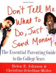 DON'T TELL ME WHAT TO DO, JUST SEND MONEY by Helen E. Johnson