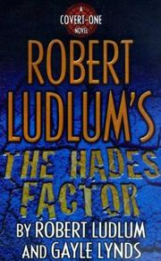 ROBERT LUDLUM'S THE HADES FACTOR by Robert Ludlum
