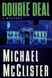 DOUBLE DEAL by Michael McClister