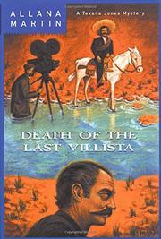 DEATH OF THE LAST VILLISTA by Allana Martin
