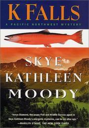 K FALLS by Skye Kathleen Moody