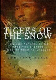 TIGERS OF THE SNOW by Jonathan Neale