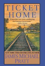 TICKET HOME by James Michael Pratt