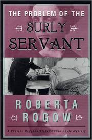 THE PROBLEM OF THE SURLY SERVANT by Roberta Rogow
