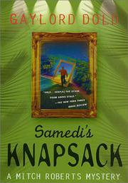 SAMEDI'S KNAPSACK by Gaylord Dold