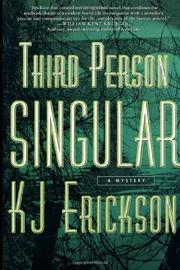 THIRD PERSON SINGULAR by K.J. Erickson