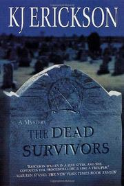 THE DEAD SURVIVORS by KJ Erickson