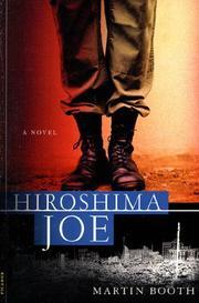 HIROSHIMA JOE by Martin Booth