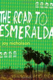 THE ROAD TO ESMERALDA by Joy Nicholson